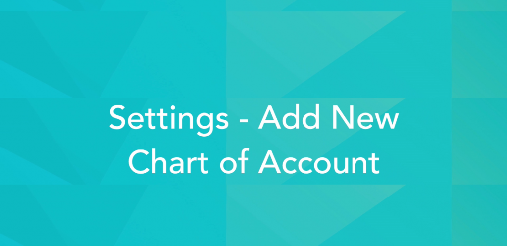 ADD NEW CHART OF ACCOUNTS