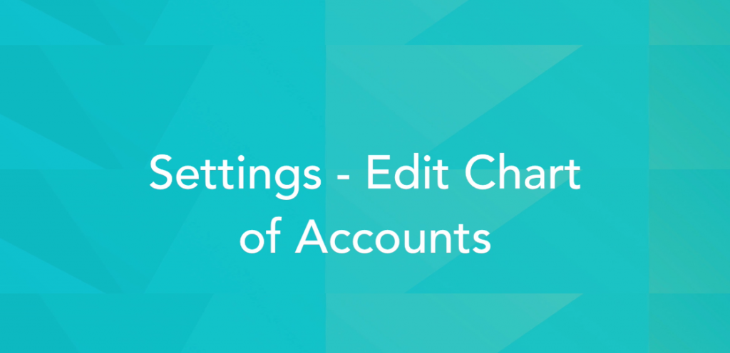 EDIT CHART OF ACCOUNTS